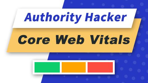 Authority Hacker – Core Web Vitals/中英文字幕